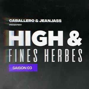High & Fines Herbes saison 3 : Tout savoir sur la nouvelle saison