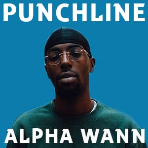 Punchline Alpha Wann : Les meilleures citations d'UMLA