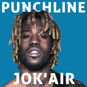Punchline Jok'air : Découvre ses meilleures citations