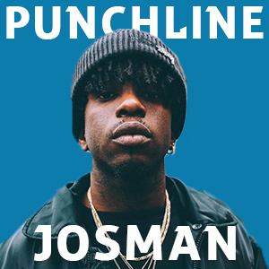 Punchline Josman : Découvre ses meilleures citations