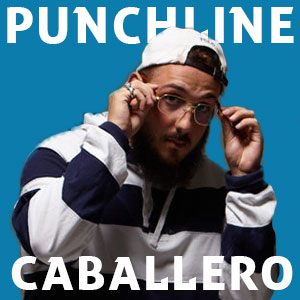 Punchline Caballero : TOP 30 de ses citations