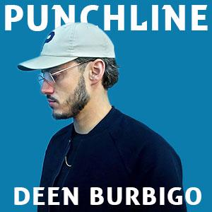 Punchline Deen Burbigo : Découvre ses meilleures citations