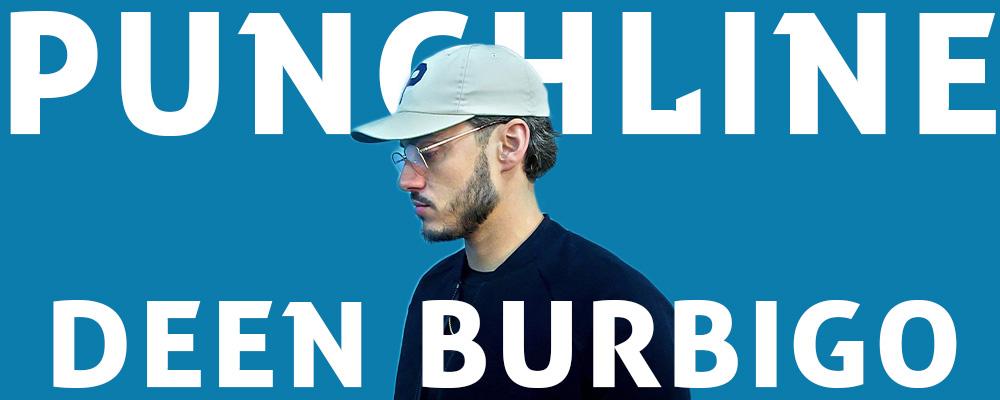 punchline-deen-burbigo
