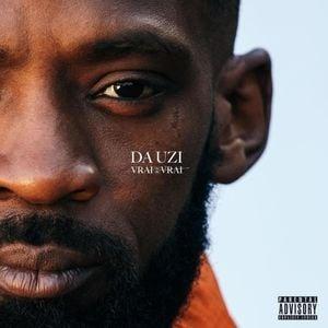 da uzi vrai 2 vrai sortie album rap